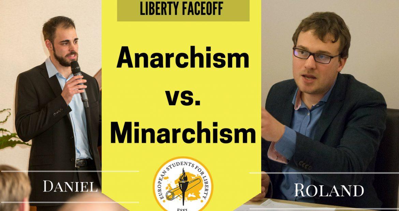 Liberty Faceoff: Anarchism vs. Minarchism
