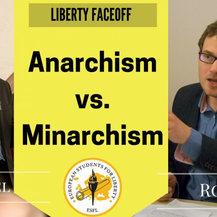 Liberty Faceoff: Anarchism vs. Minarchism