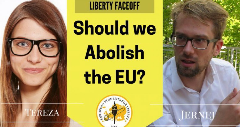 Liberty Face Off: Should We Abolish The EU?