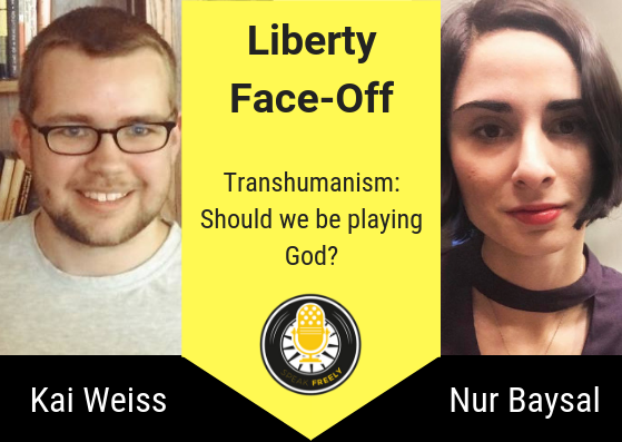 Liberty Face-Off: Transhumanism – Should we be Playing God?